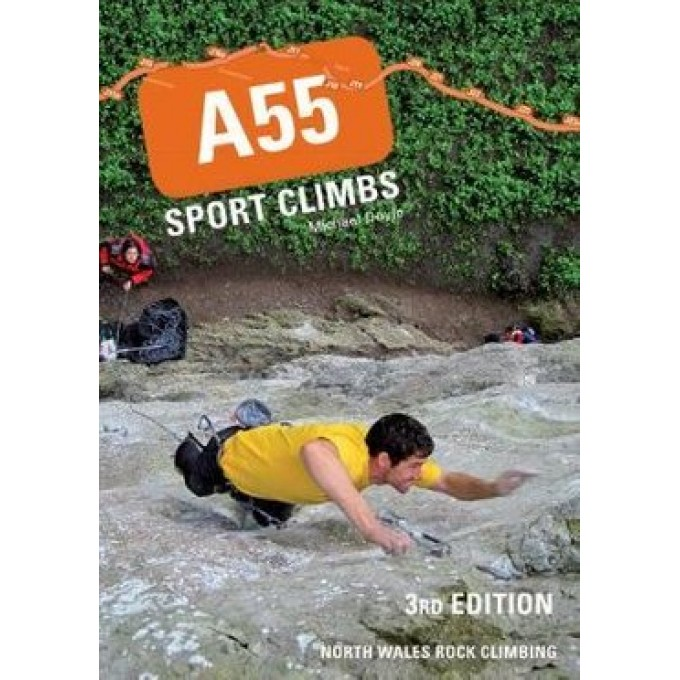 A55 Sport Climbs North Wales 3rd Edition