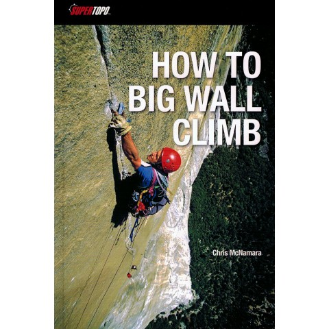 Preview of How to Big Wall Climb