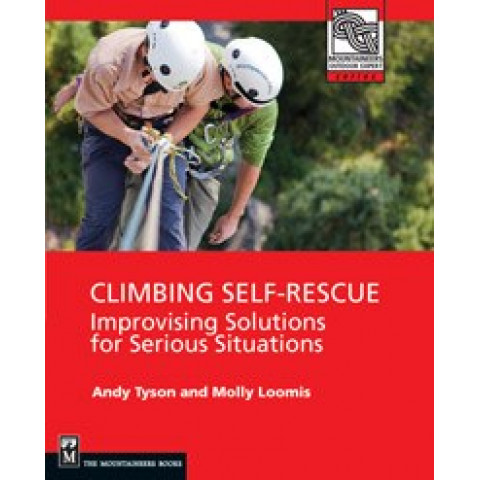 Preview of Climbing Self-Rescue: Improvising Solutions for Serious Situations