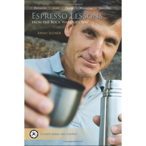 Preview of Espresso Lessons: From the Rock Warrior's Way by Arno Ilgner