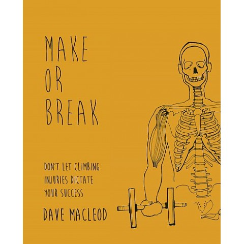 Preview of Make or Break: Don't Let Climbing Injuries Dictate Your Success by Dave Macleod