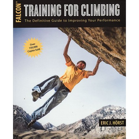 Preview of Training for Climbing: The Definitive Guide to Improving Your Performance by  Eric Hörst