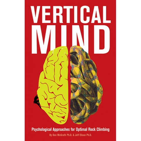 Preview of Vertical Mind: Psychological Approaches for Optimal Rock Climbing